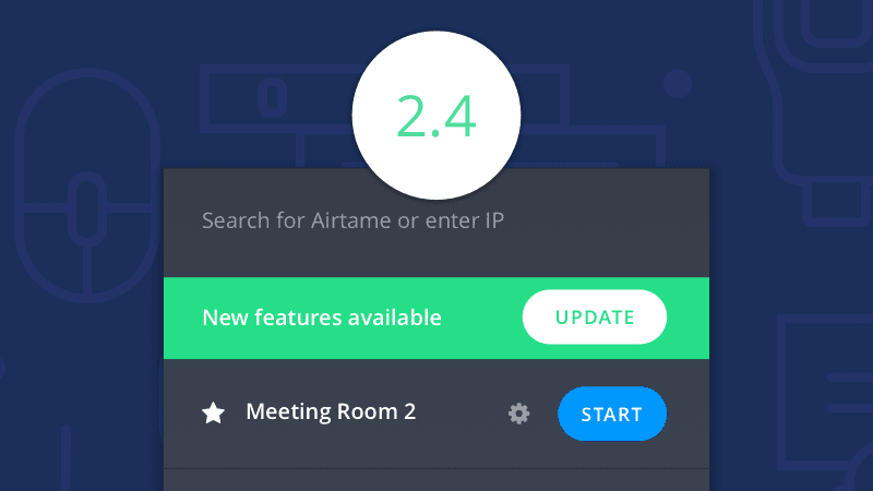 App 2 4: Introducing our new MSI for Mass Deployment! - Airtame